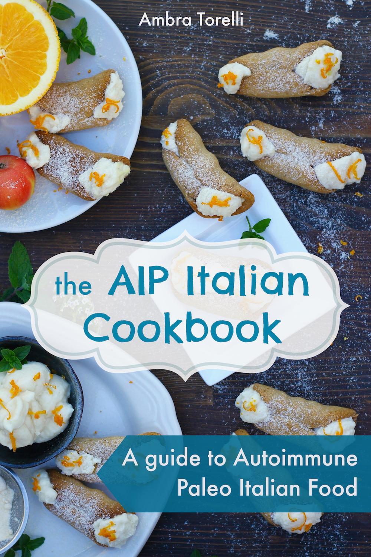The AIP Italian Cookbook