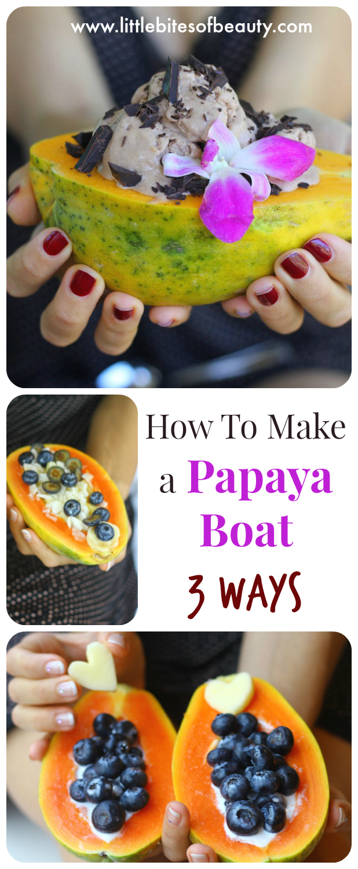 How To Make a Papaya Boat 3 Ways