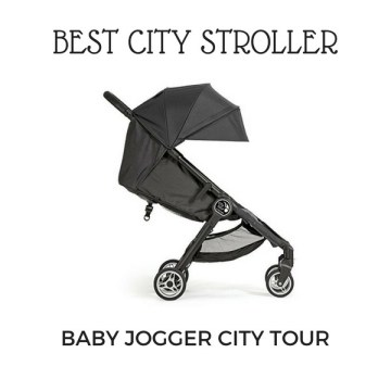 Best stroller for city travel baby jogger city tour | Little City Trips - City Travel Experts
