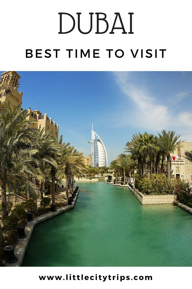 Expert guide to the best time to visit Dubai and what to expect in each season