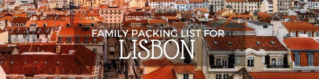 Family packing list Lisbon