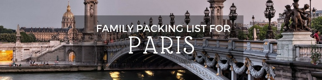 Family packing list Paris