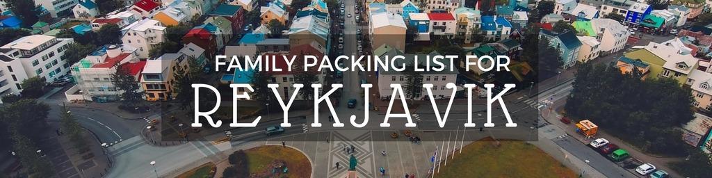 Family packing list Reykjavik