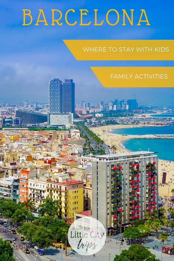 June best places to visit with kids - Barcelona in the Summer with Little City Trips