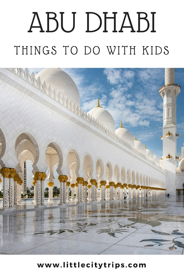 Goinf to Abu Dhabi with family? Check our our guide to the best things to do in Abu Dhabi with kids