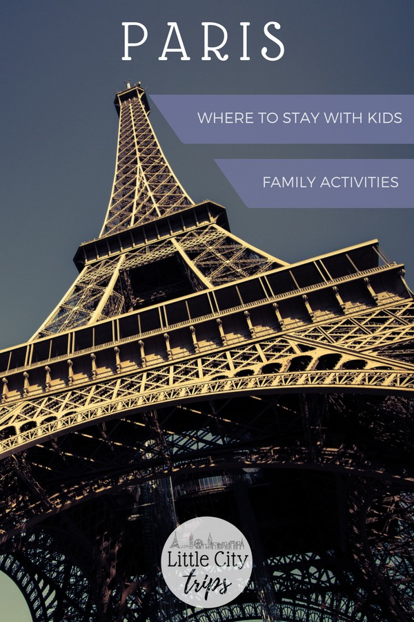 Famiy guide for visiting Paris with kids