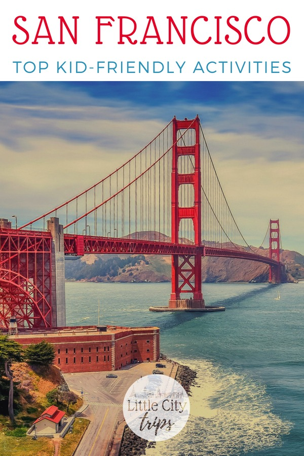 Family guide to the tops things to do in San Francisco with kids