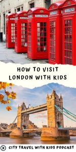 How to visit London with kids, classic phone boxes and tower bridge