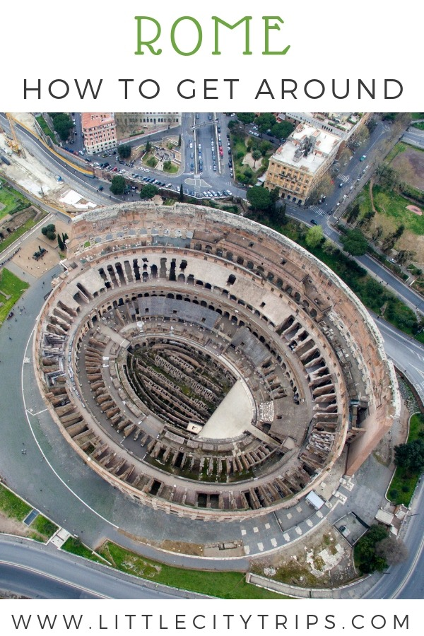 Aeriel view of the colosseum, a guide to how to get around Rome