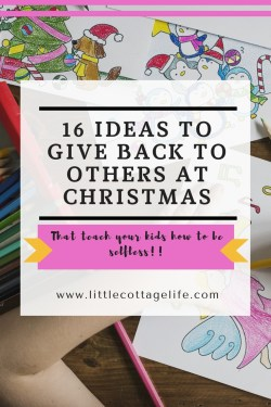 Want Ideas to Give Back To Others At Christmas? This has 16 awesome ideas to teach your kids how to be selfless at Christmas!