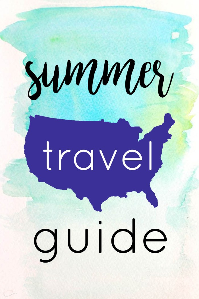 A summer travel guide