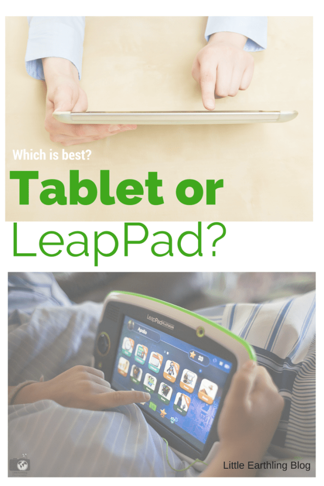 Tablet or LeapPad? Which is best?
