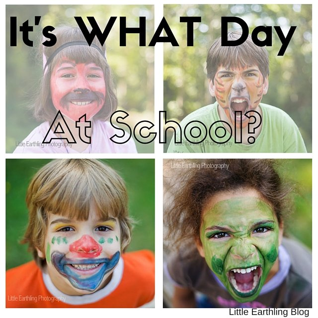 It's  WHAT day at school?