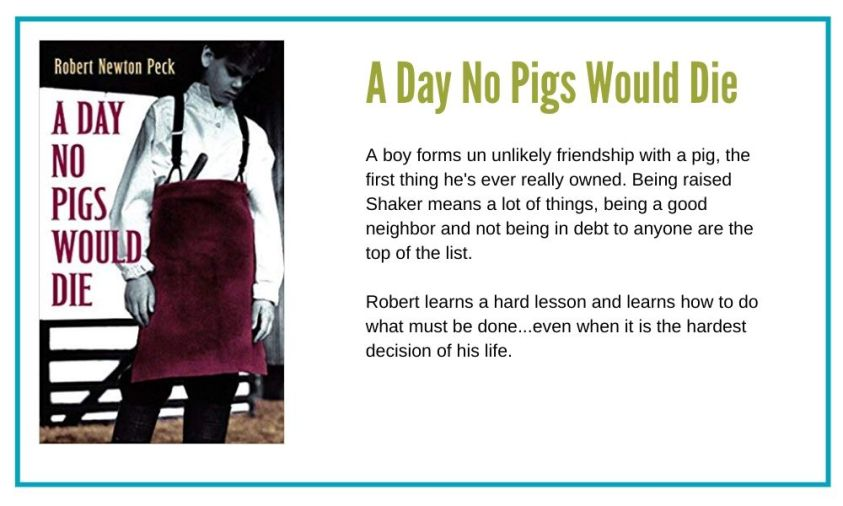 A Day No Pigs Would Die by Robert Newton Peck.