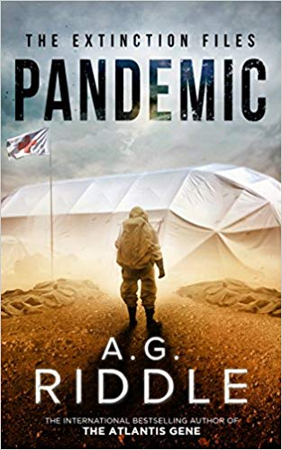 Pandemic by A.G. Riddle