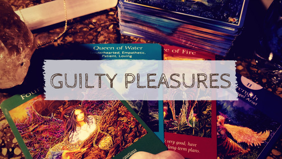 Guilty Pleasures – Tarot Rebels Blog Hop
