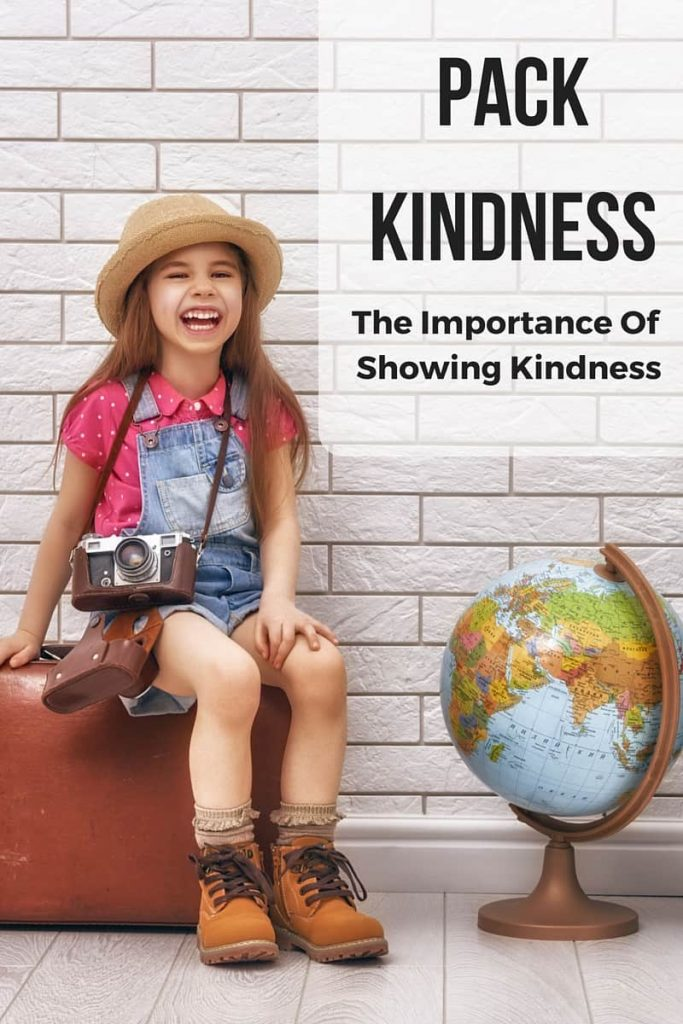 Pack Kindness - The importance of showing kindness