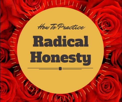 How to Practice Radical Honesty