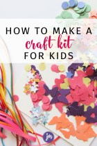 How to Make a Craft Kit (for kids)