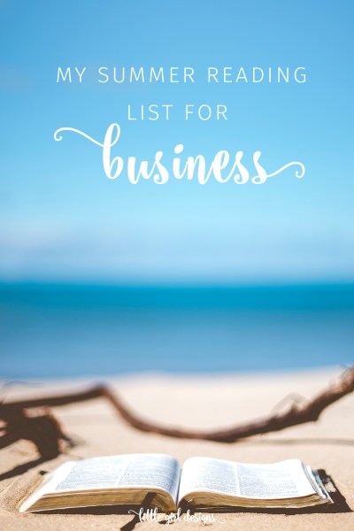 Summer Reading List for Your Business