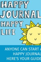 Anyone Can Start a Happy Journal