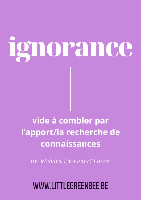 littlegreenbee-ignorance-definition
