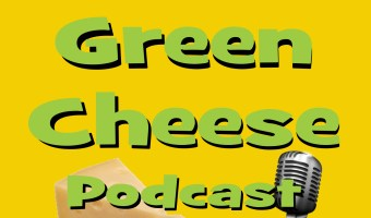Little Green Cheese Podcast