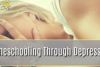 Homeschooling Through Depression