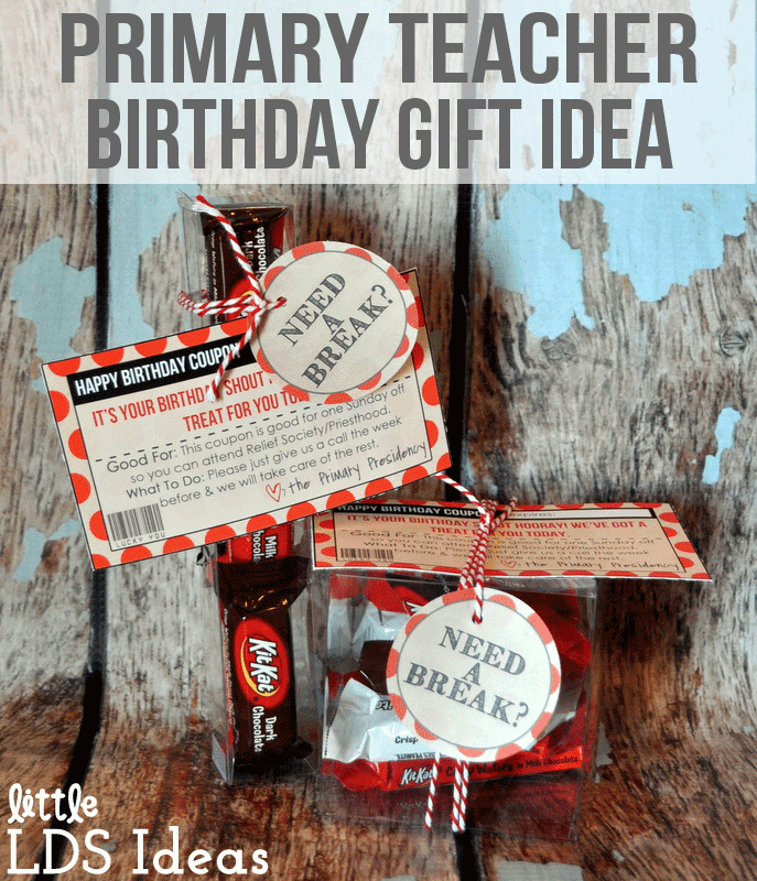 LDS Primary Teacher Birthday Coupon idea. What a fun birthday gift idea for Primary teachers! Free printable from Little LDS Ideas.