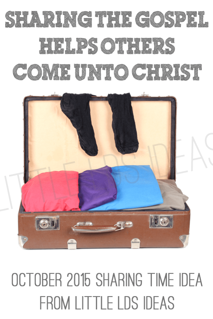 {Sharing Time} Sharing the Gospel Helps Others Come Unto ...