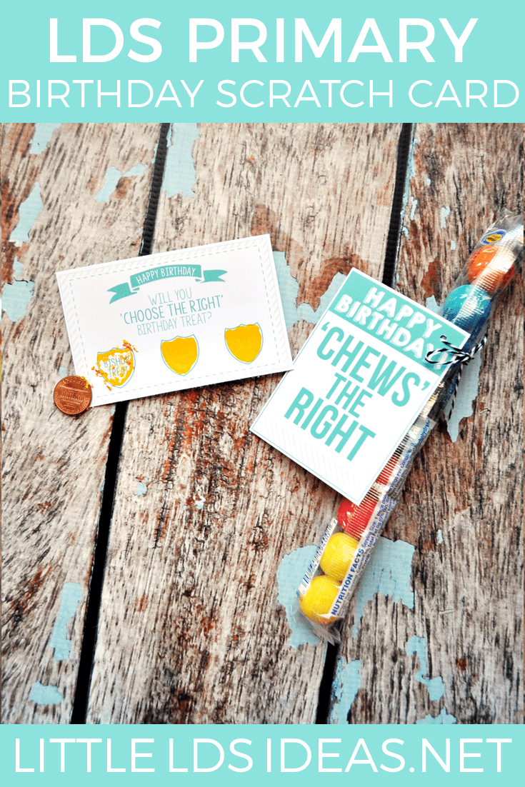 These 'Choose the Right' LDS Primary Birthday printables are perfect for the 2017 Primary theme. Give the children gum and a Birthday Scratch Card!