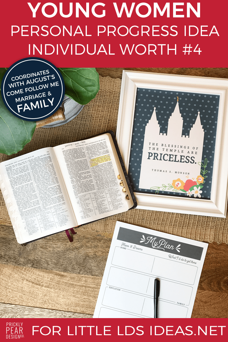 Young Women Personal Progress Goal | Individual Worth #4 | Come Follow Me Lesson Activities | August Come Follow Me - Marriage & Family | Prickly Pear Design Co.