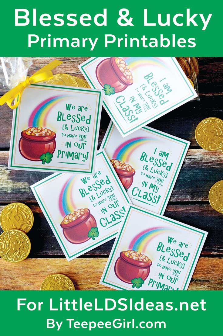 St. Patrick's Day Primary Printables | Use these free LDS Primary printables to let your primary or primary class know that you are blessed and lucky to have them in your class or primary! | www.LittleLDSIdeas.net  #LDSPrimary #StPatricksDayPrintables #LDSFreePrintables