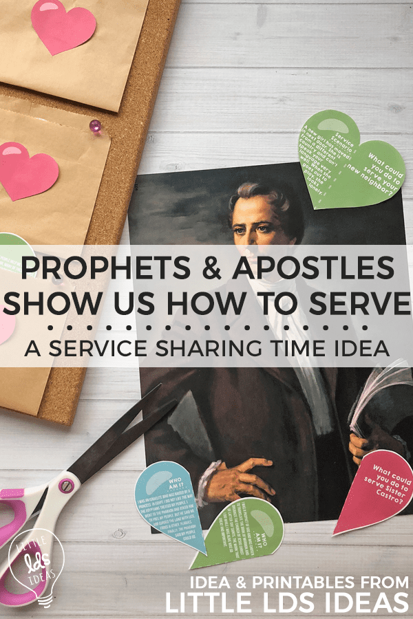 September 2018 Week 2 Sharing Time Idea. Prophets and Apostles Show Us How to Serve. A fun service Sharing Time Idea that includes ideas and printables to make prep a little easier. From Little LDS Ideas. #ldsprimary #ldsprintables #ldssharingtimeideas