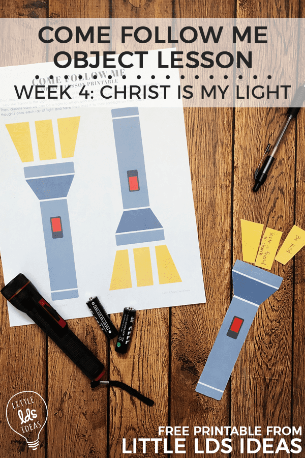 This week's Come Follow Me Object Lesson uses flashlights and a printable to help you and your family as you study John 1. Printable included!