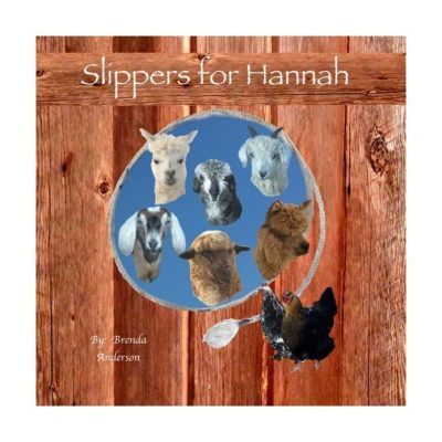 Barn wood cover with a rope and animals on the inside. Slippers for Hannah 2 alpaca's, 3 goats and 1 sheep. Children's story book, Brendaskidsbooks.com