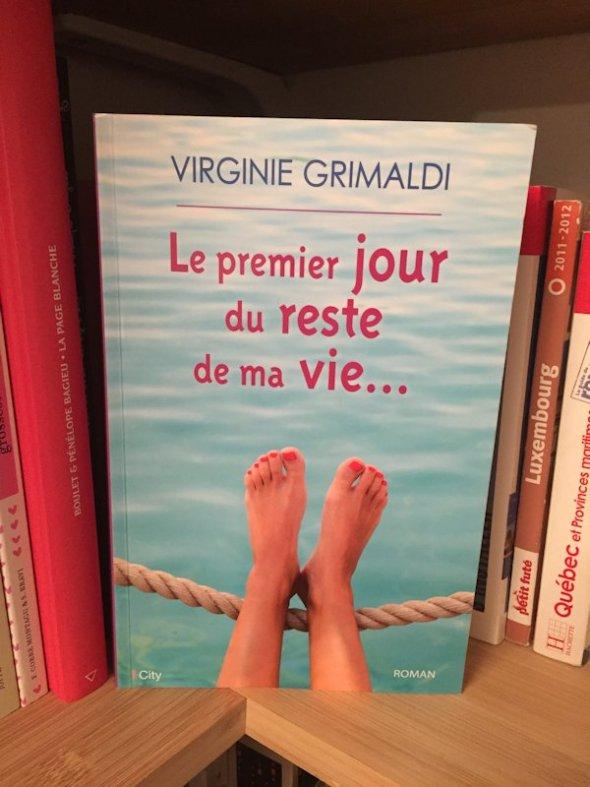 Le_premier_jour_du_reste_de_ma_vie_Virginie_Grimaldi