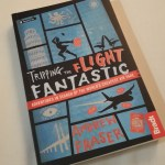 LMG Book Club: Tripping the Flight Fantastic by Andrew Fraser