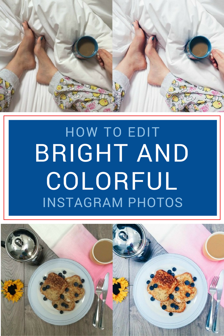 how to edit bright colorful instagram photos