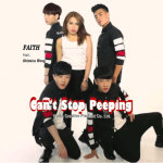 Faith – Can't Stop Peeping feat. 黃宇希