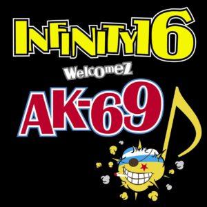 INFINITY 16 welcomez AK-69 - DYNAMITE