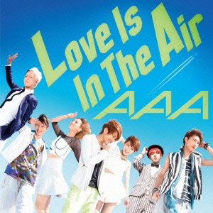 AAA - Love Is In The Air