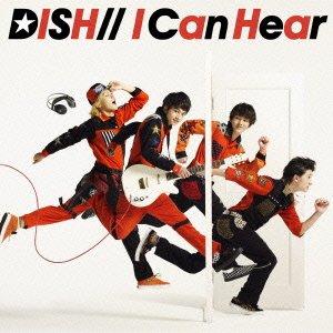 DISH// - I Can Hear 歌詞 PV