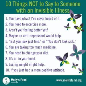 invisible illness things not to say