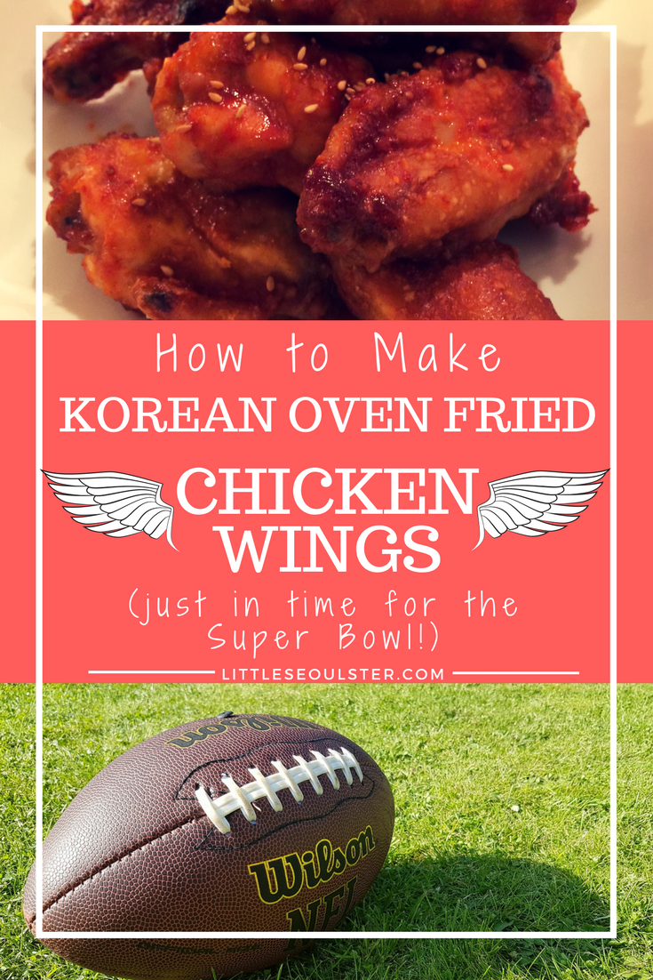 Korean Oven Fried Chicken - Just in Time for the Super Bowl!