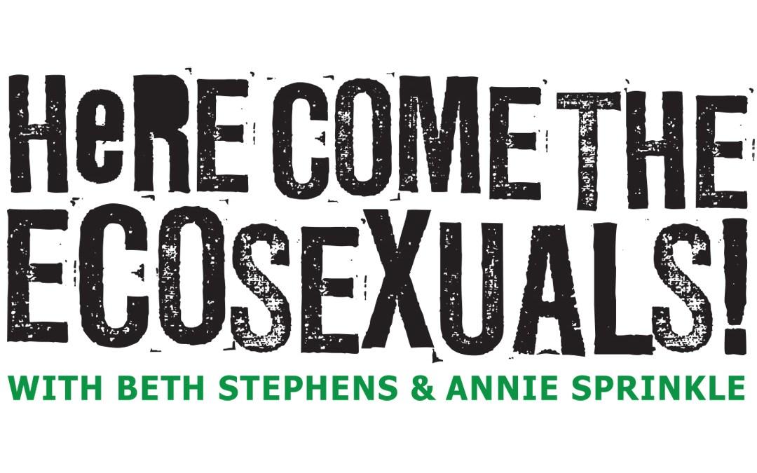 Here Come the Ecosexuals! identity