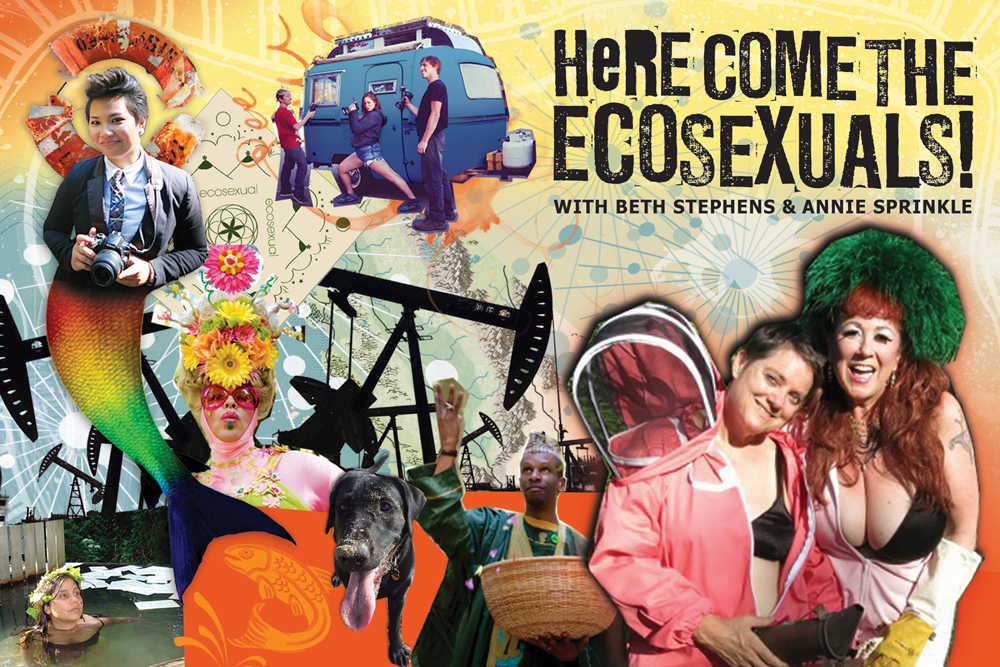 Here Come the Ecosexuals! identity