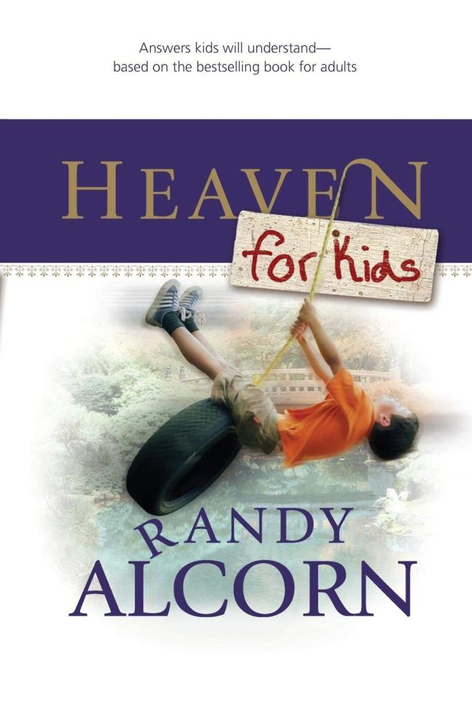 Heaven for kids - by Randy Alcorn