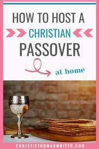 Grow in your relationship with Jesus through the Messianic Passover Seder meal. This guide teaches you what you need to have a Seder meal, what the elements mean and why Jesus celebrated Passover and includes a free Seder meal script (a Messianic Haggadah) to use at home or at a Passover meal for Sunday School or church. #ChristianPassover #Lent #Christianparenting #passover