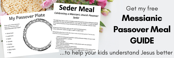 Get the Messianic Passover meal guide at this link